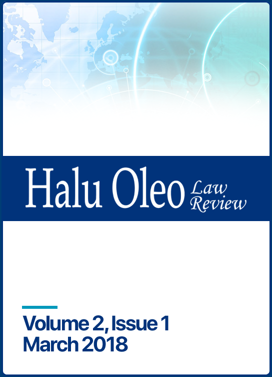 Halu Oleo Law Review: Volume 2 Issue 1
